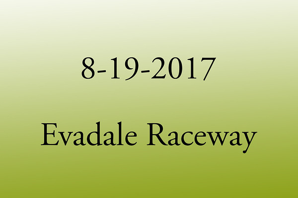 8-19-2017 Evadale Raceway 'Test and Tune'
