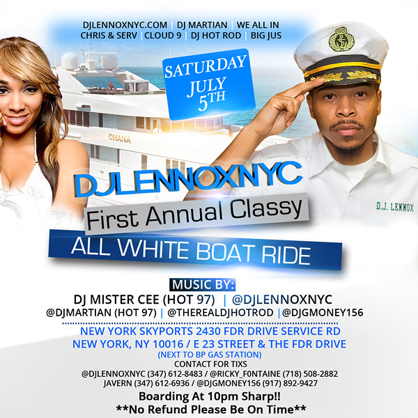 DJ LENNOXNYC-First Annual All-Classy-All-White Boat-Ride (7.5.14)
