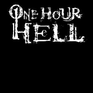 ONE HOUR HELL (SWE)