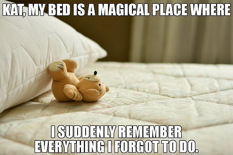 My bed is a magical place.jpg