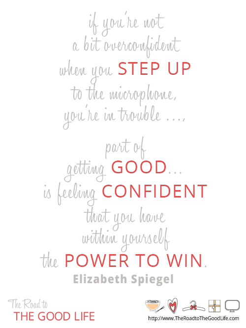 Winning comes from Feeling Confident that You Have Within Yourself the Power to Win