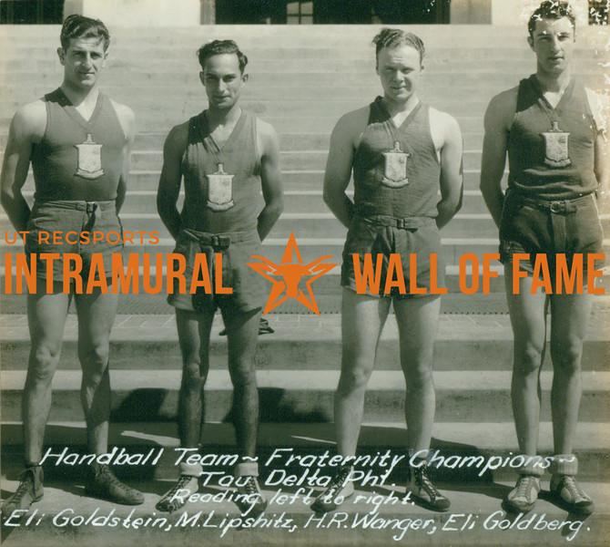 HANDBALL Fraternity Champions  Tau Delta Phi  Eli Goldstein, M. Lipshitz, H. R. Wanger, Eli Goldberg