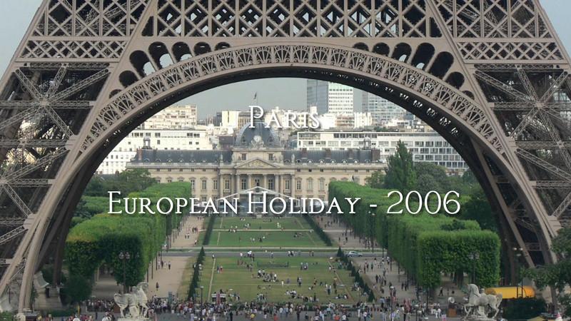 Paris - European Holiday 2006