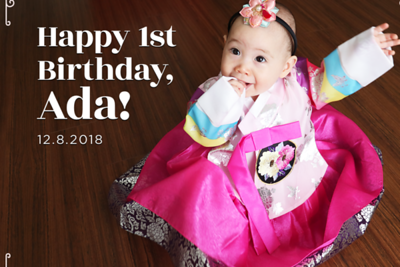 Ada is One 12/8/18