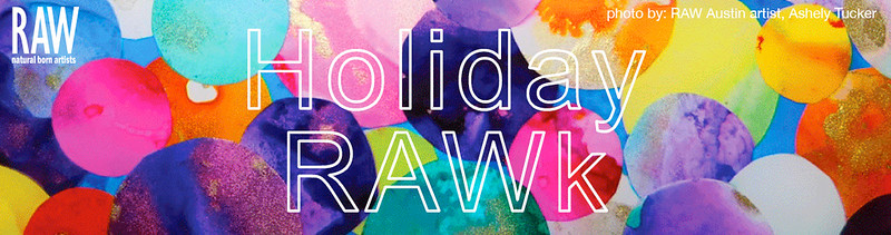 RAW:DTLA presents Holiday RAWk