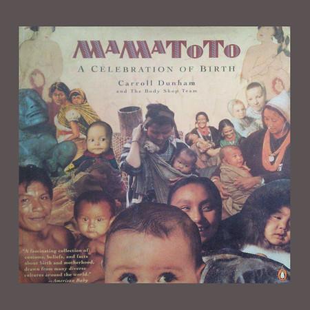 Mamatoto: Celebration of Birth