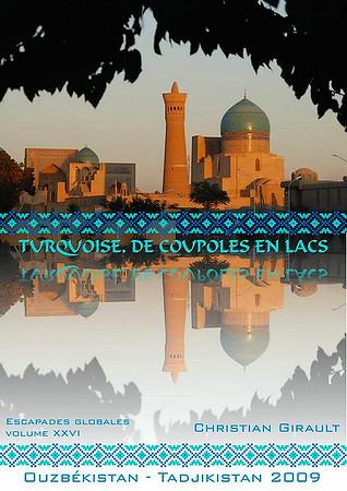 Turquoise, de coupoles en lacs (Ouzbékistan)