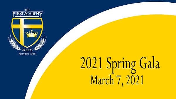 First Academy Spring Gala 2021