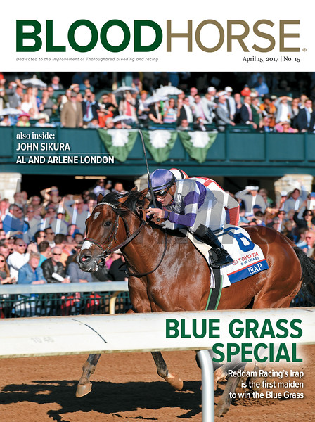 April 15, 2017 issue 15 cover of BloodHorse featuring Blue Grass Special as Reddam Racing's Irap is the first maiden to win the Blue Grass, John Sikura, Al and Arlene London.