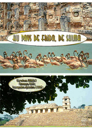 Au pays de Frida, de Salma (Mexique)