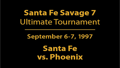 1997 Santa Fe Savage Seven - Santa Fe vs. PHX