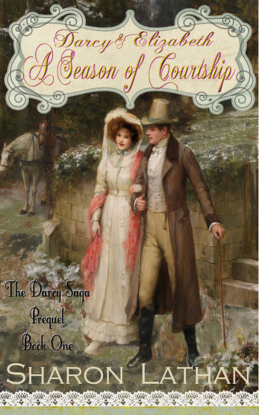 Darcy & Elizabeth: A Season of Courtship