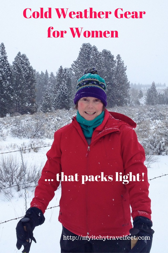 Cold weather gear for women that packs light. Look good, stay warm, have fun in the snow. #wintergear #coldweather #boomertravel