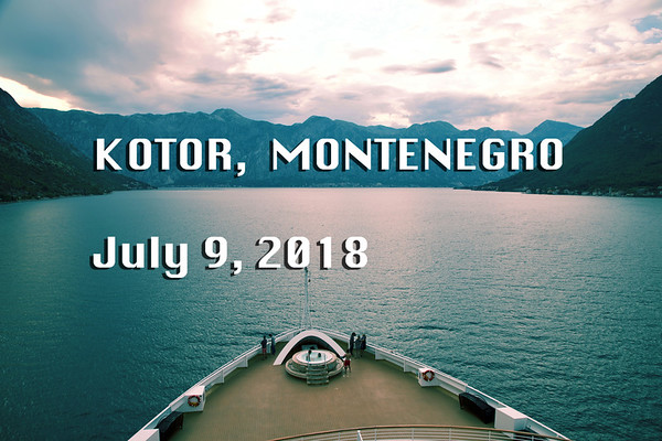 Kotor/Montenegro  July 9, 2018