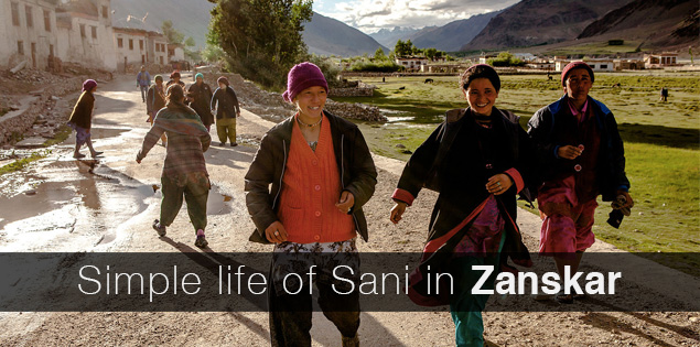 Simple life of the people of Sani, a village 6 k m before Padum, the headquarters of  Zanskar valley, the most remote valley in India