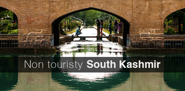 South Kashmir circuit: Non touristy fit for all travelers